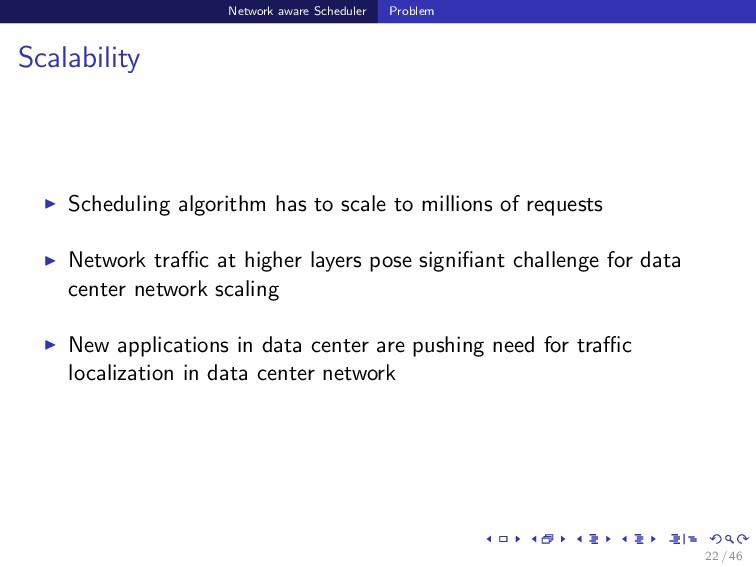Network aware Scheduler Problem Scalability Sch...