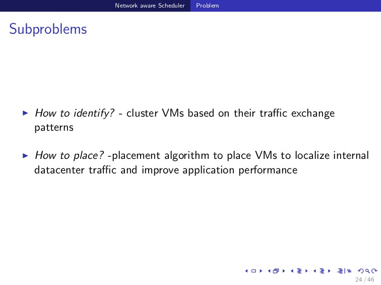Network aware Scheduler Problem Subproblems How...