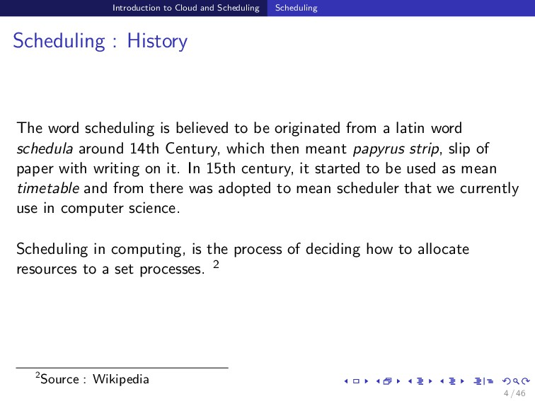 Introduction to Cloud and Scheduling Scheduling...