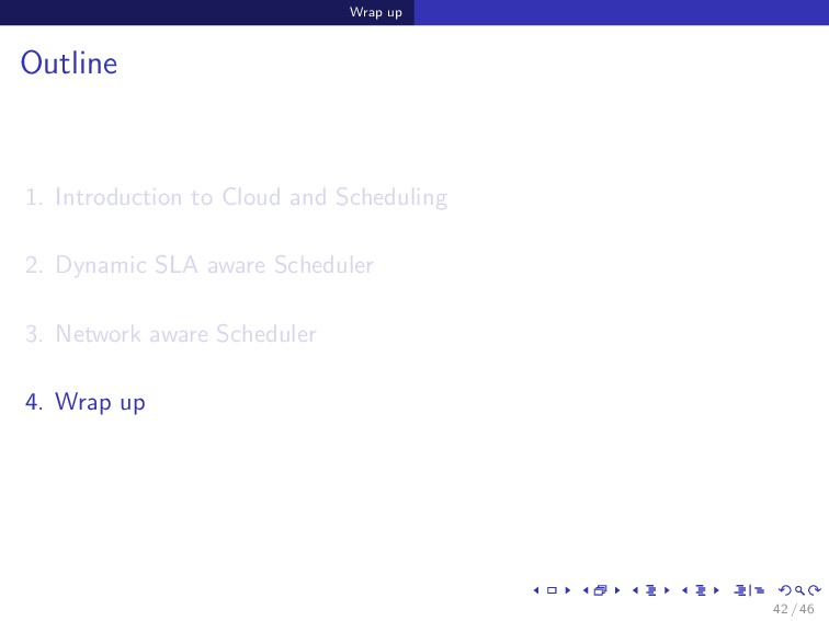 Wrap up Outline 1. Introduction to Cloud and Sc...