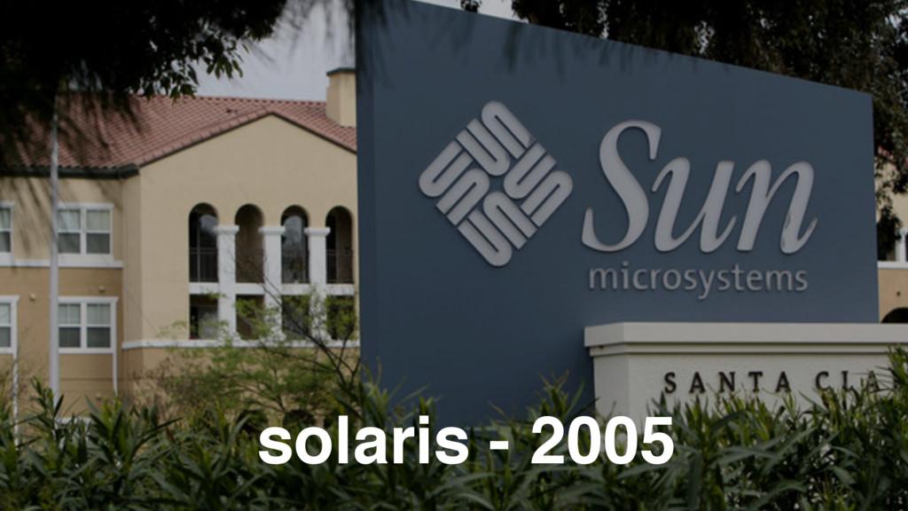 solaris - 2005