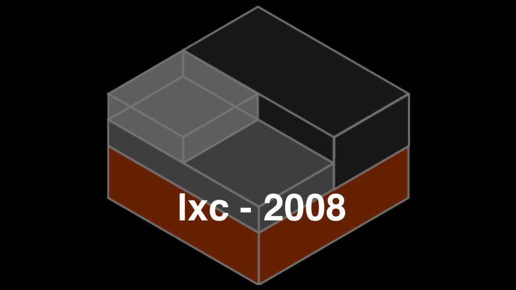 lxc - 2008