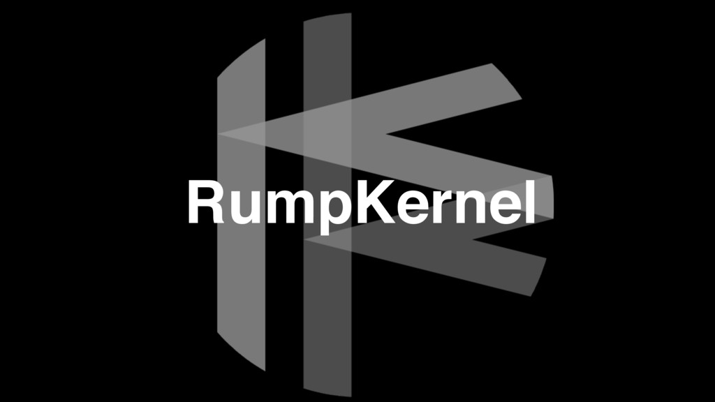 RumpKernel
