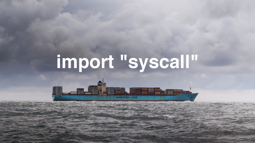 """import """"syscall"""""""