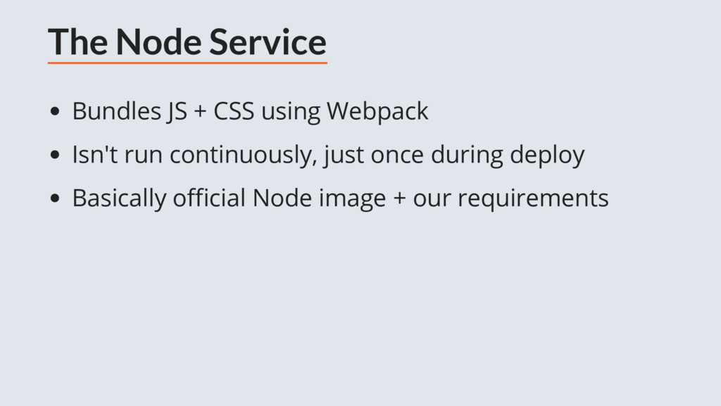 The Node Service Bundles JS + CSS using Webpack...