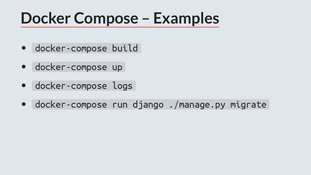 Docker Compose – Examples docker-compose build ...
