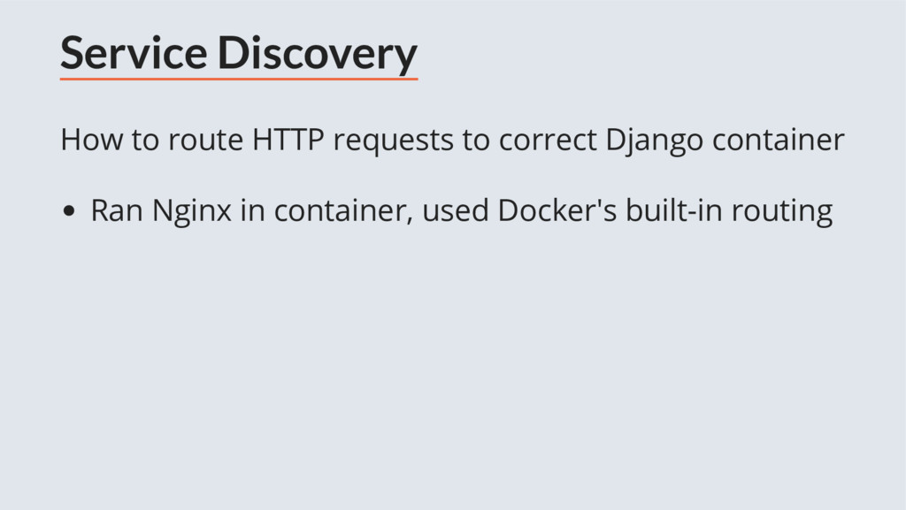 Service Discovery How to route HTTP requests to...