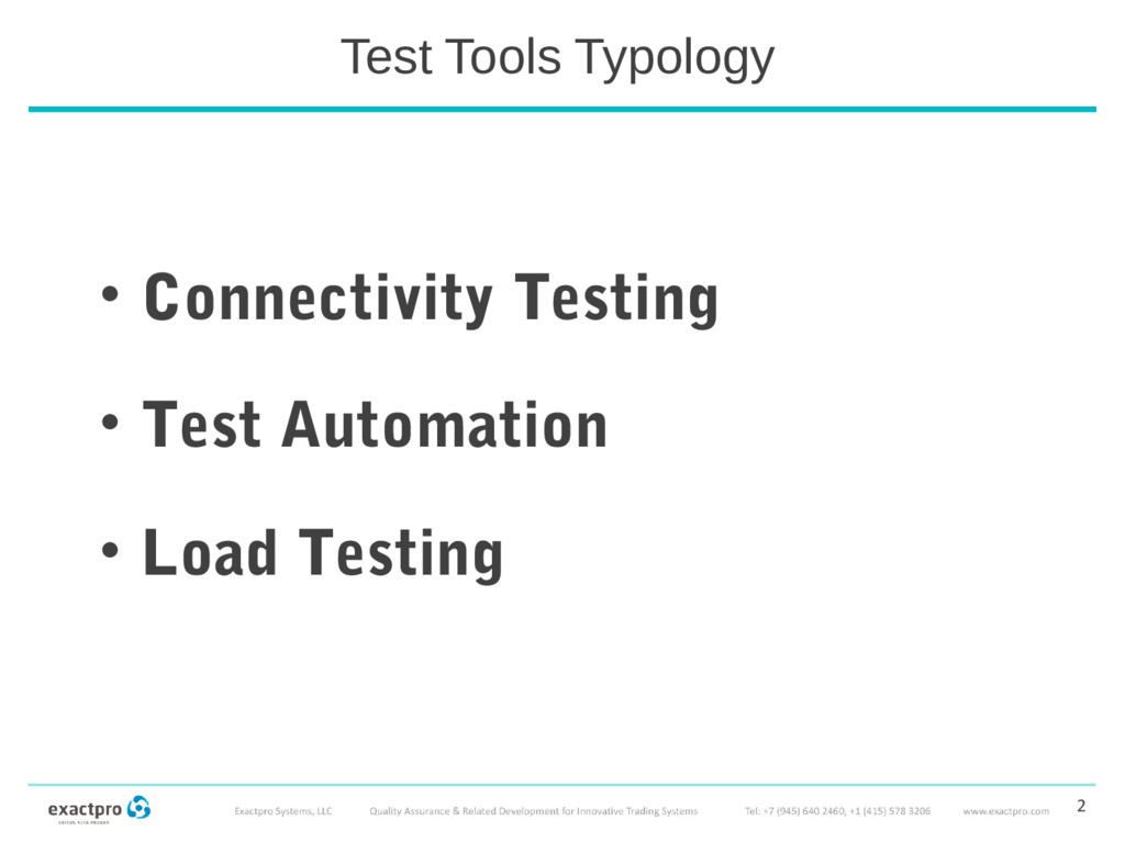 Test Tools Typology • Connectivity Testing • Te...