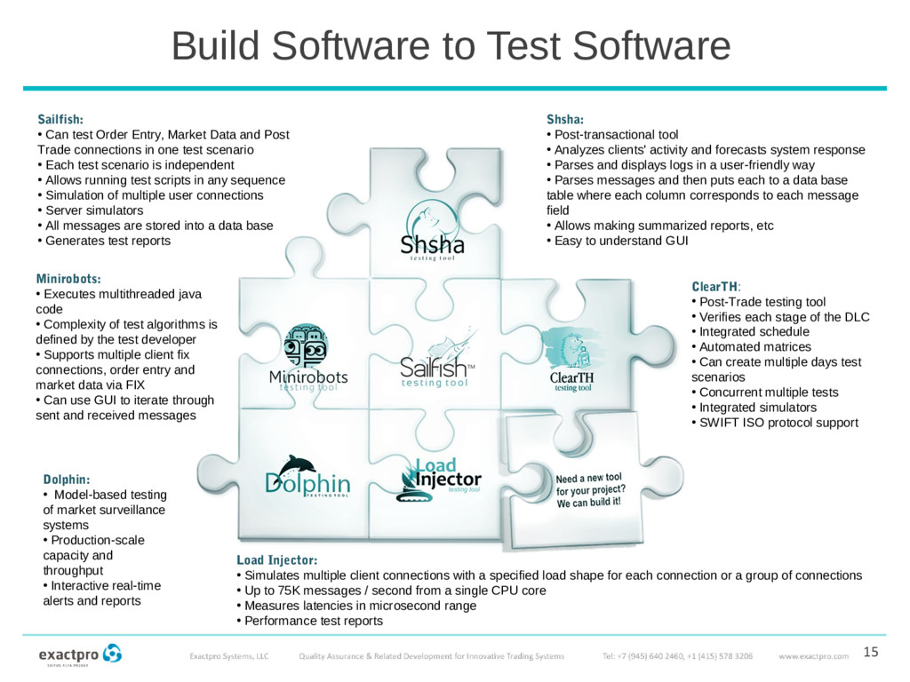 Build Software to Test Software 15 ClearTH: • P...