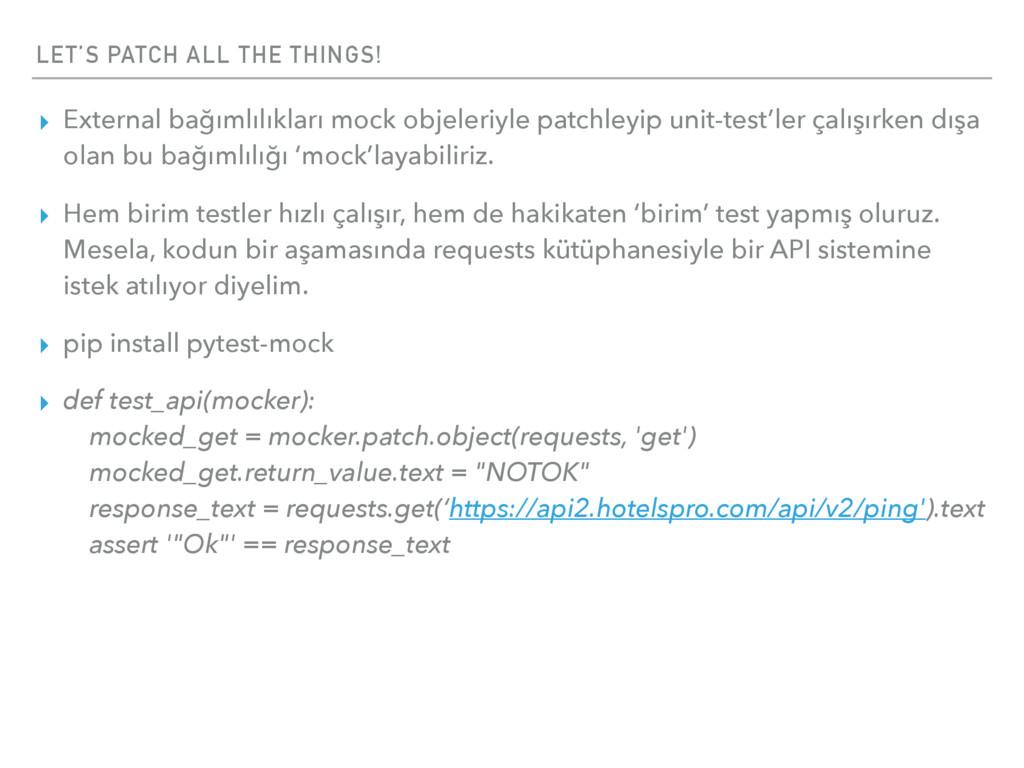 LET'S PATCH ALL THE THINGS! ▸ External bağımlıl...