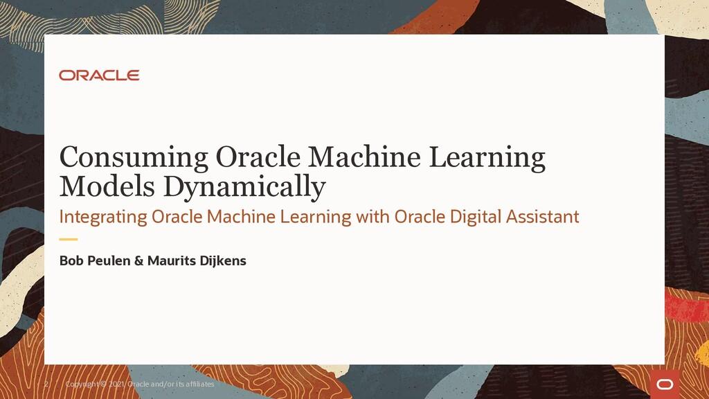 Bob Peulen & Maurits Dijkens Integrating Oracle...