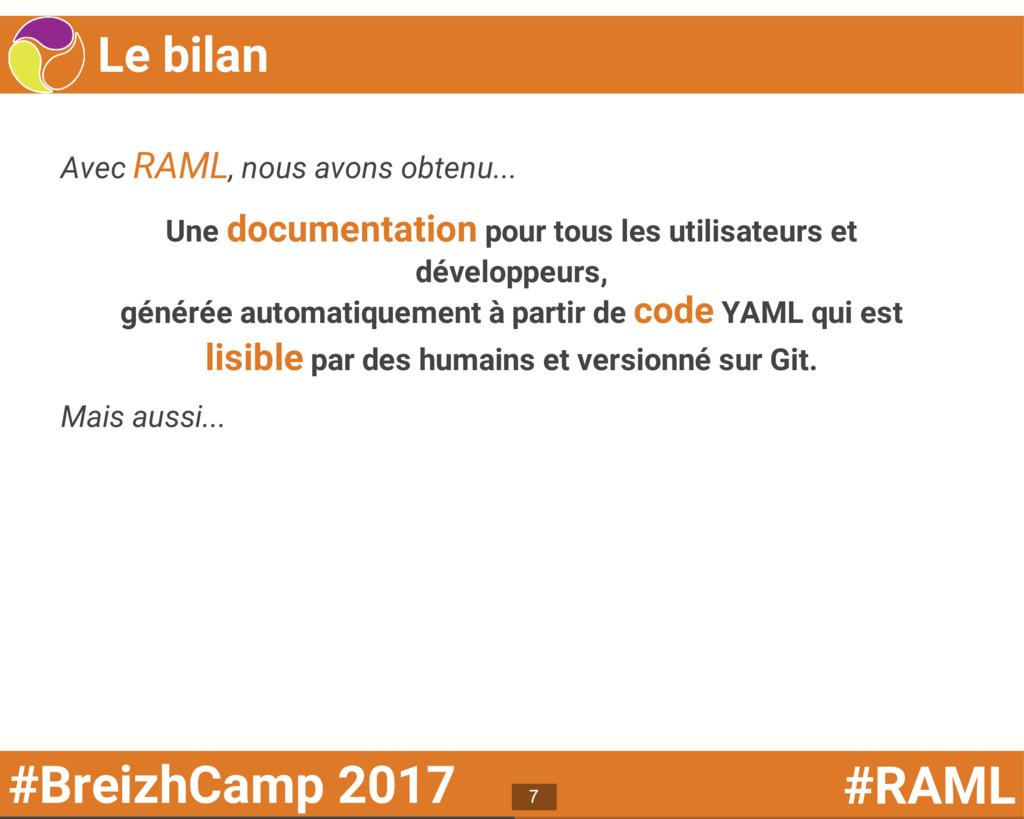 #BreizhCamp 2017 #RAML Le bilan Avec RAML, nous...