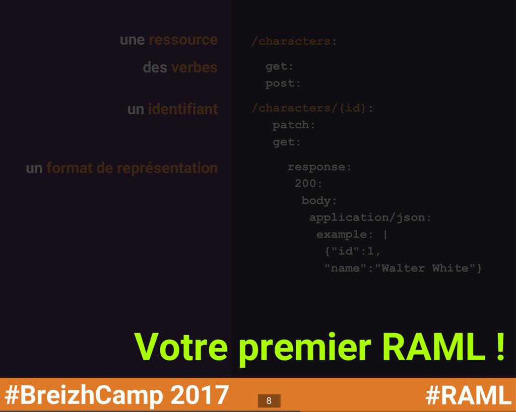#BreizhCamp 2017 #RAML une ressource /character...