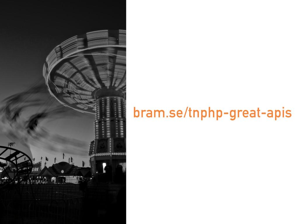 bram.se/tnphp-great-apis