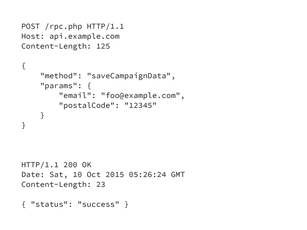 POST /rpc.php HTTP/1.1 Host: api.example.com Co...