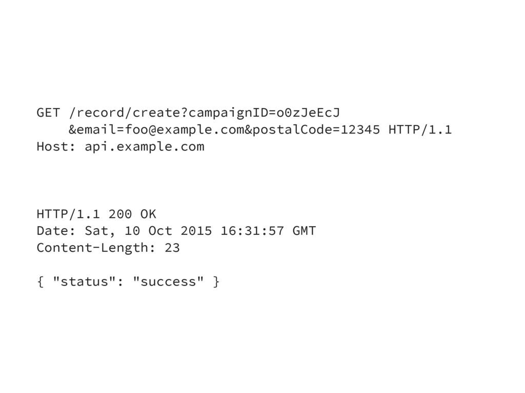 GET /record/create?campaignID=o0zJeEcJ &email=f...