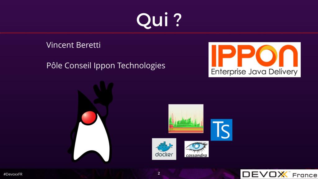 #DevoxxFR Vincent Beretti Pôle Conseil Ippon Te...