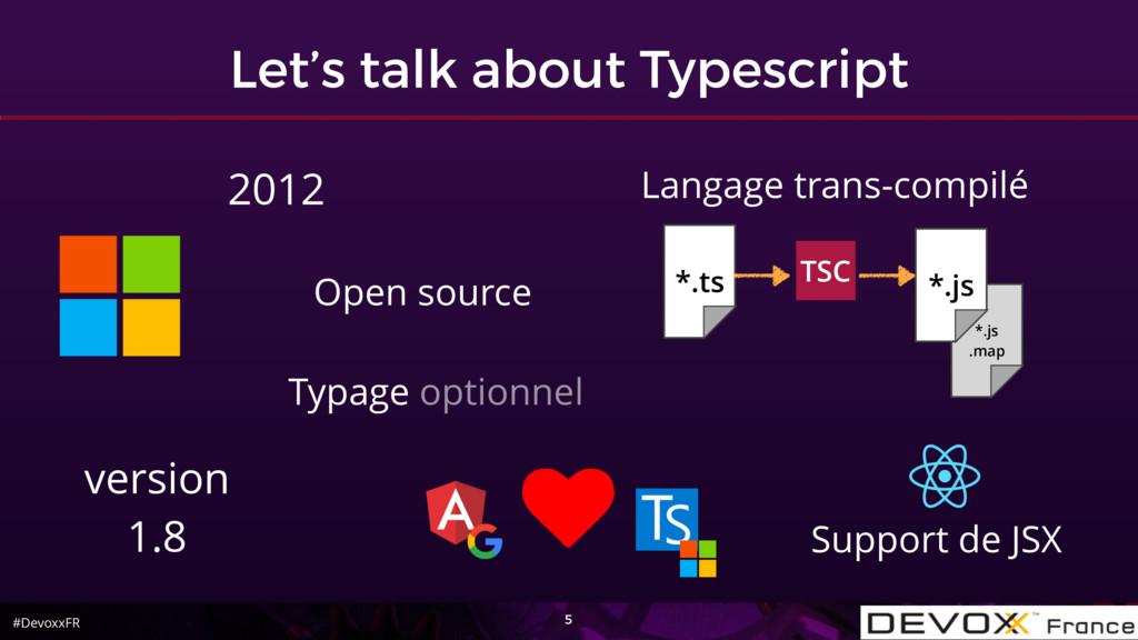 #DevoxxFR Let's talk about Typescript 5 2012 Su...