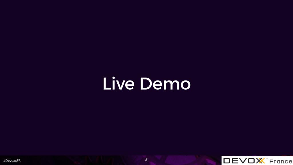 #DevoxxFR Live Demo 8