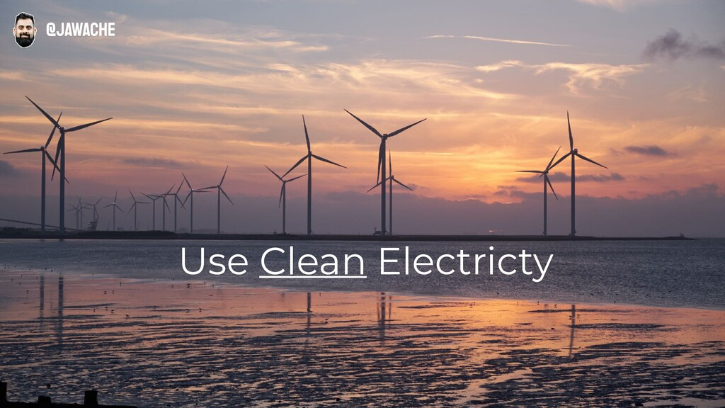 Use Clean Electricty @jawache