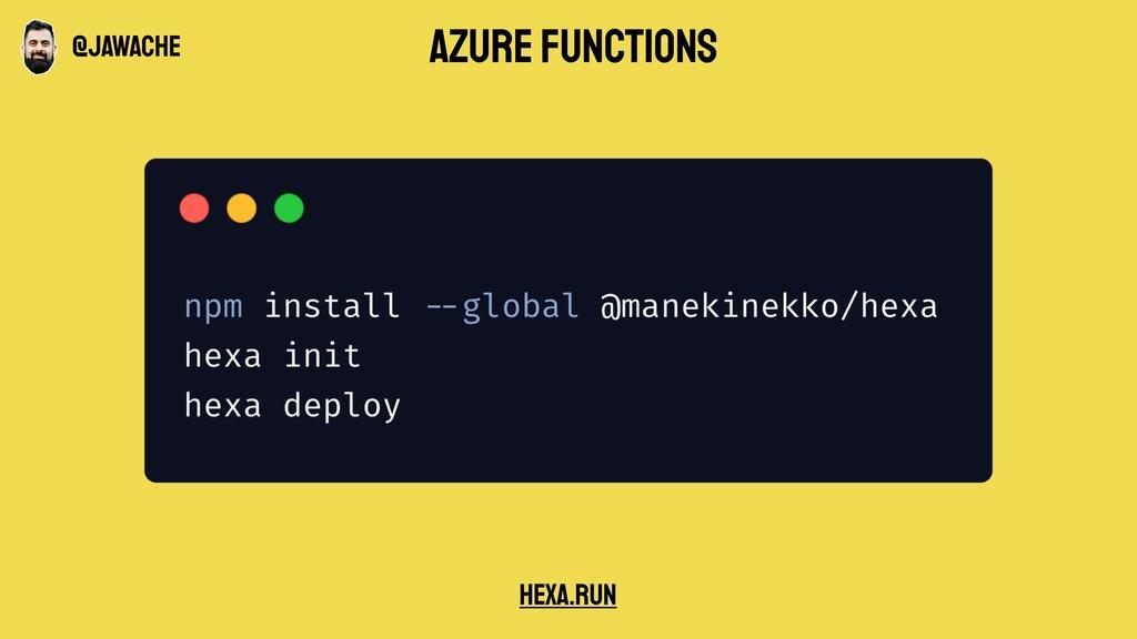 Azure functions hexa.run @jawache