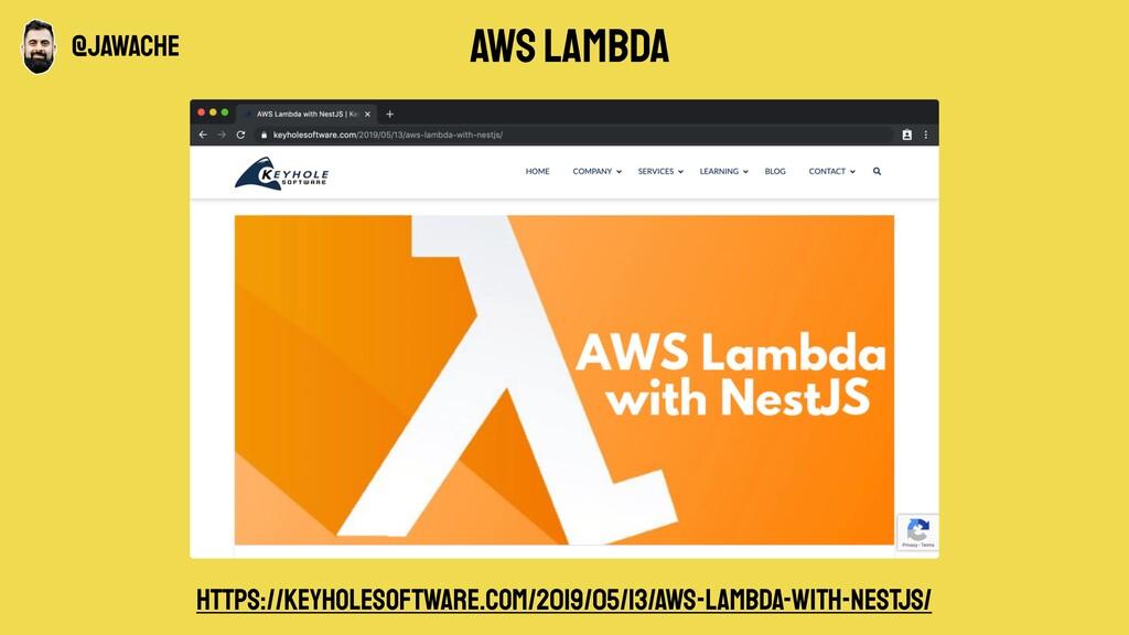 aws lambda https://keyholesoftware.com/2019/05/...