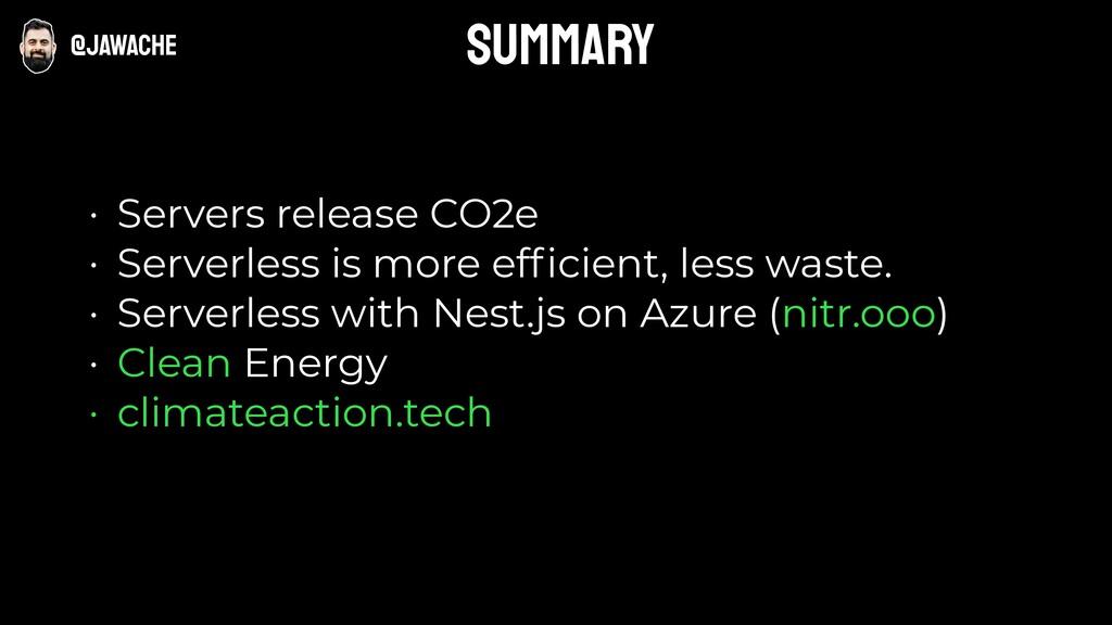• Servers release CO2e • Serverless is more effi...