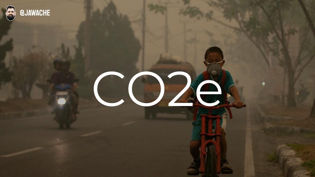 CO2e @jawache
