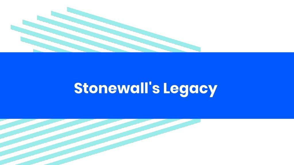 Stonewall's Legacy