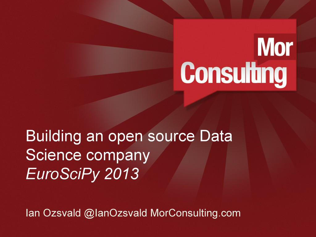 www.morconsulting.c Building an open source Dat...