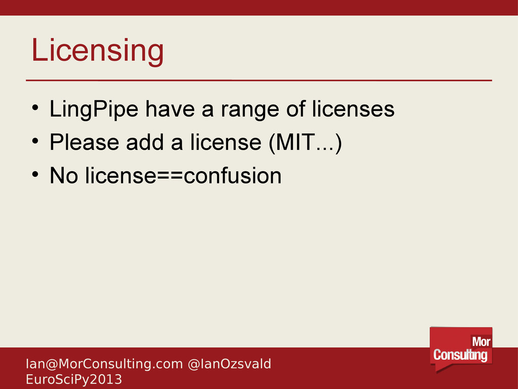 Ian@MorConsulting.com @IanOzsvald EuroSciPy2013...