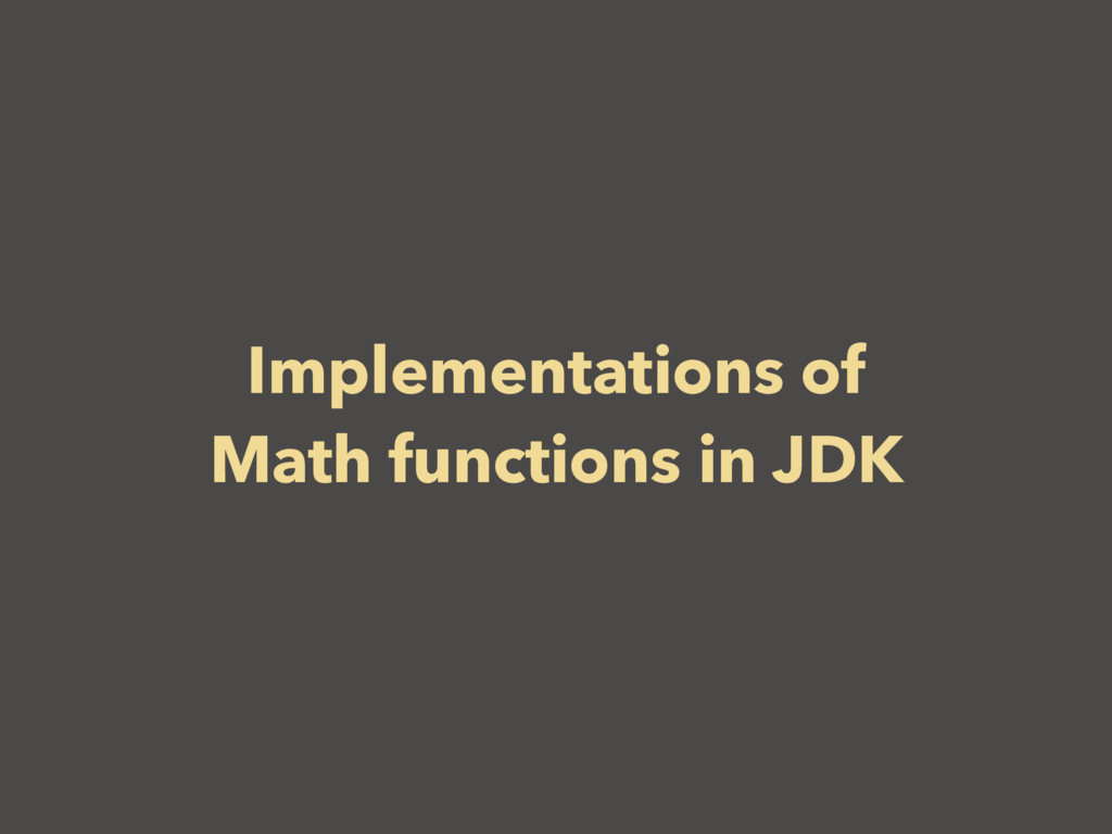 Implementations of Math functions in JDK
