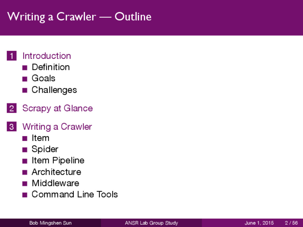 Writing a Crawler — Outline 1 Introduction Defin...