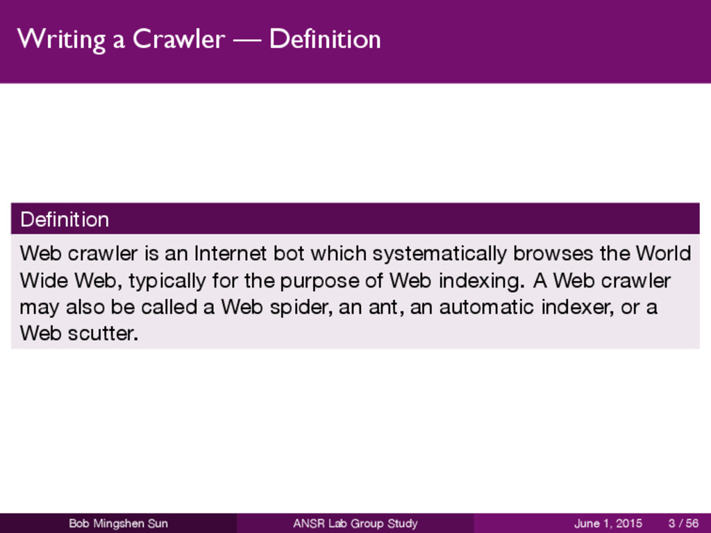 Writing a Crawler — Definition Definition Web cr...