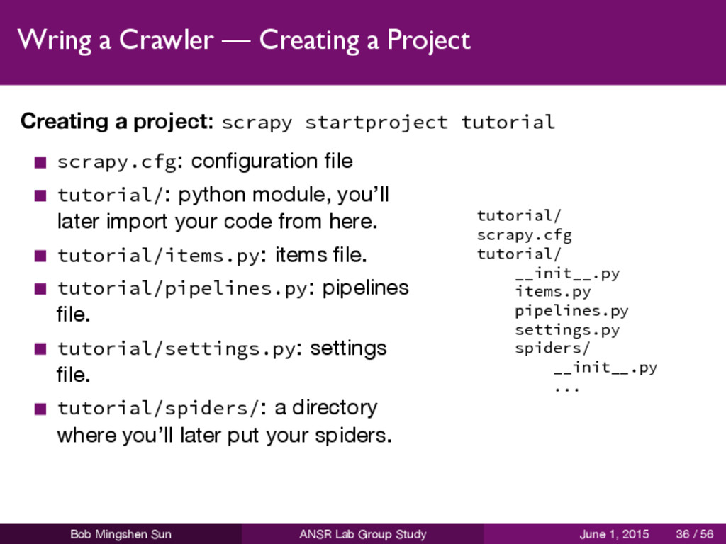 Wring a Crawler — Creating a Project Creating a...