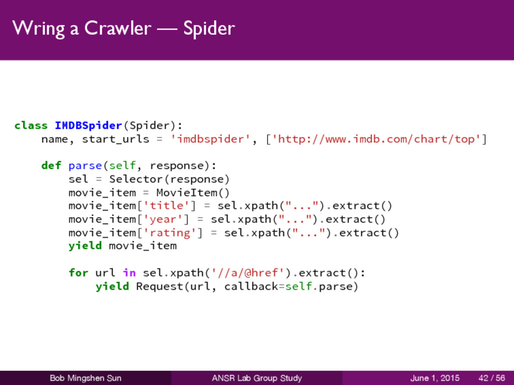 Wring a Crawler — Spider class IMDBSpider(Spide...
