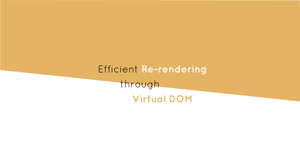 Efficient Re-rendering through Virtual DOM