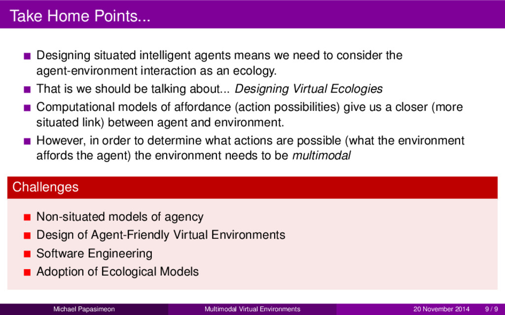 Take Home Points... Designing situated intellig...