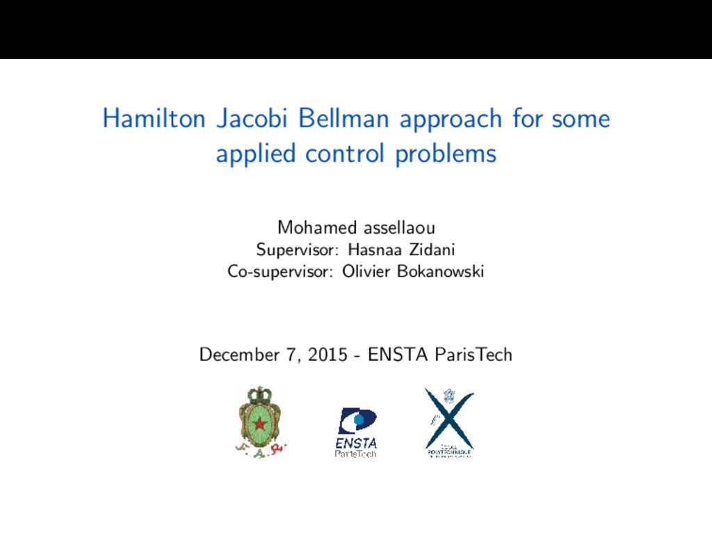 Hamilton Jacobi Bellman approach for some appli...
