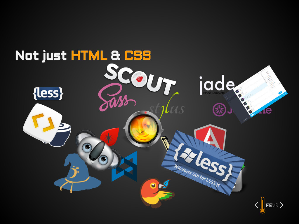 Not just HTML & CSS
