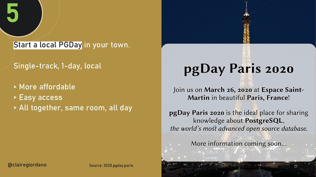 @clairegiordan o Start a local PGDay in your to...