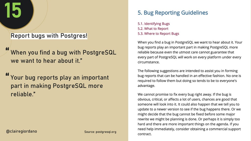 @clairegiordan o Report bugs with Postgres! Whe...