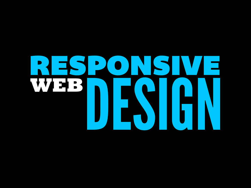 DESIGN RESPONSIVE WEB
