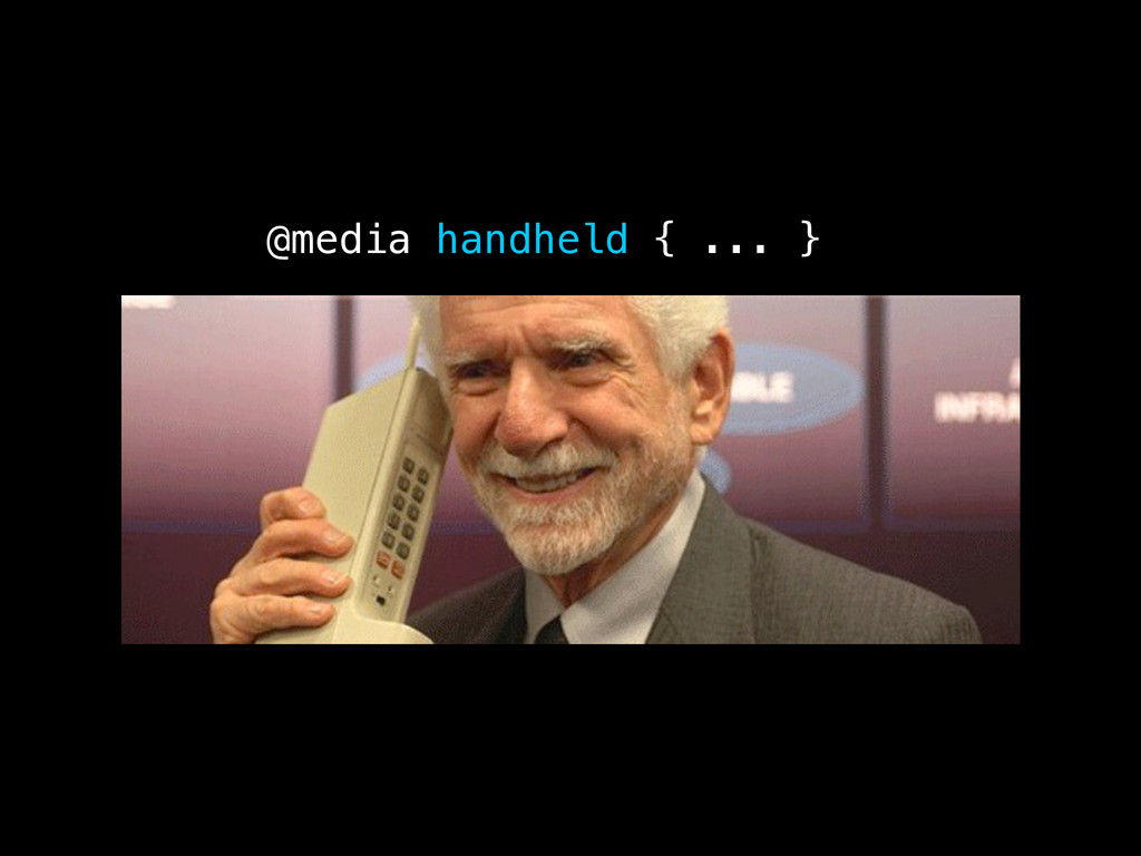 @media handheld { ... }