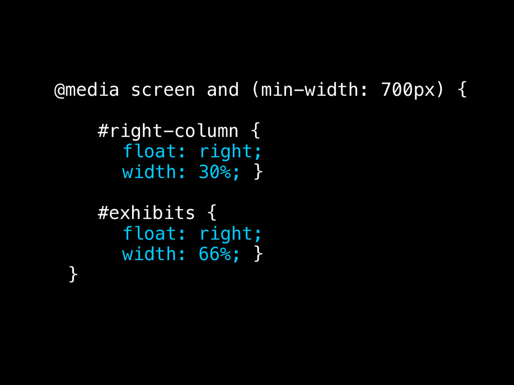 @media screen and (min-width: 700px) { #right-c...