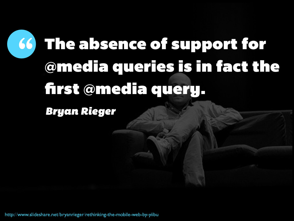 The absence of support for @media queries is in...