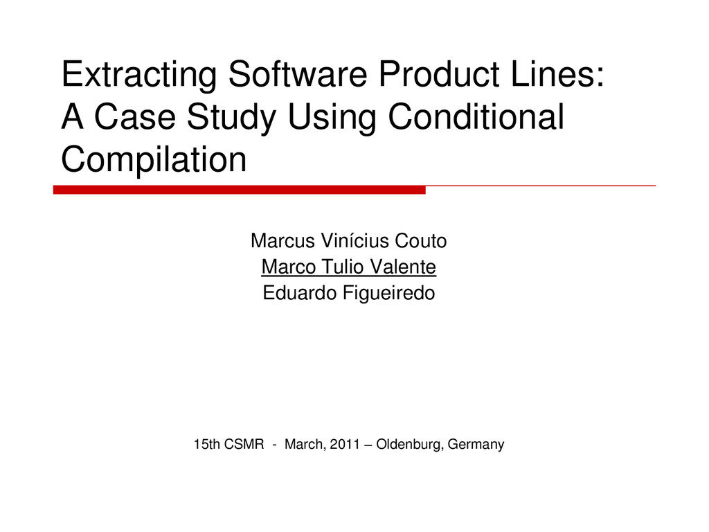 Extracting Software Product Lines: A Case Study...