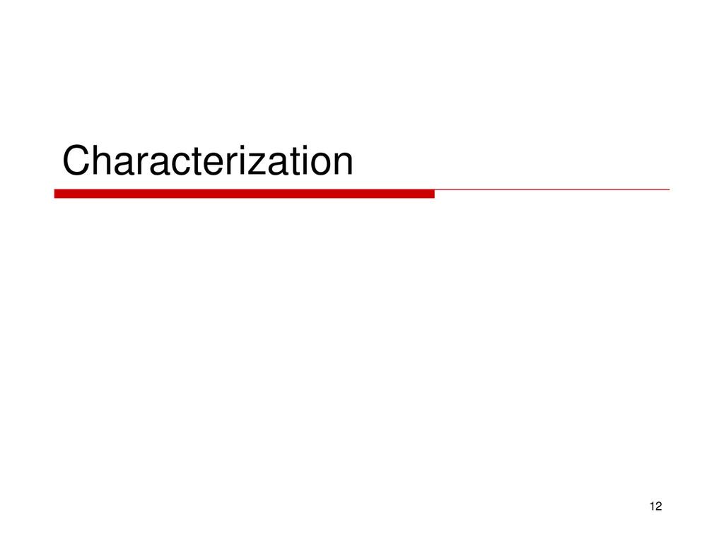 Characterization 12