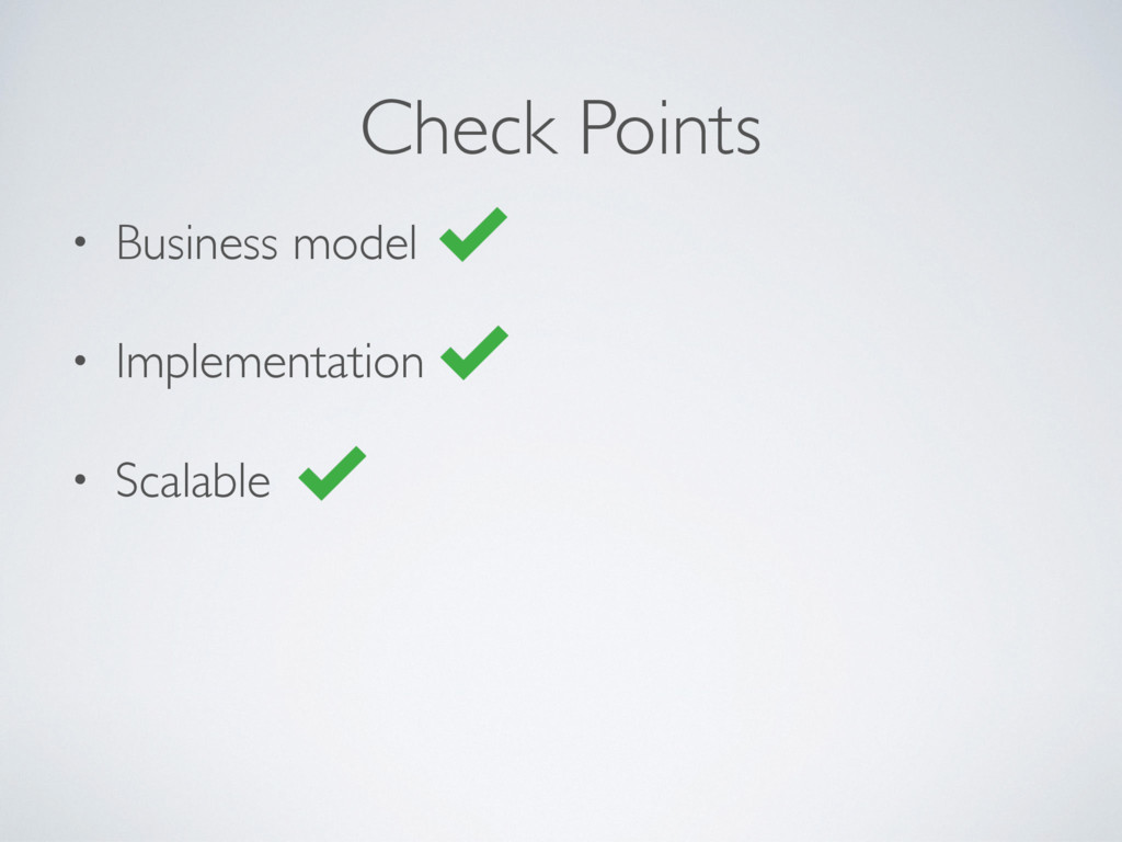 • Business model • Implementation • Scalable Ch...