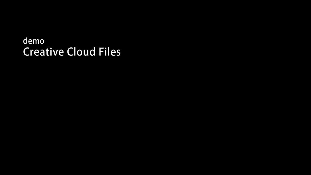 demo Creative Cloud Files